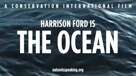 Nature-Is-Speaking-–-Harrison-Ford-is-The-Ocean-Conservation-International-CI